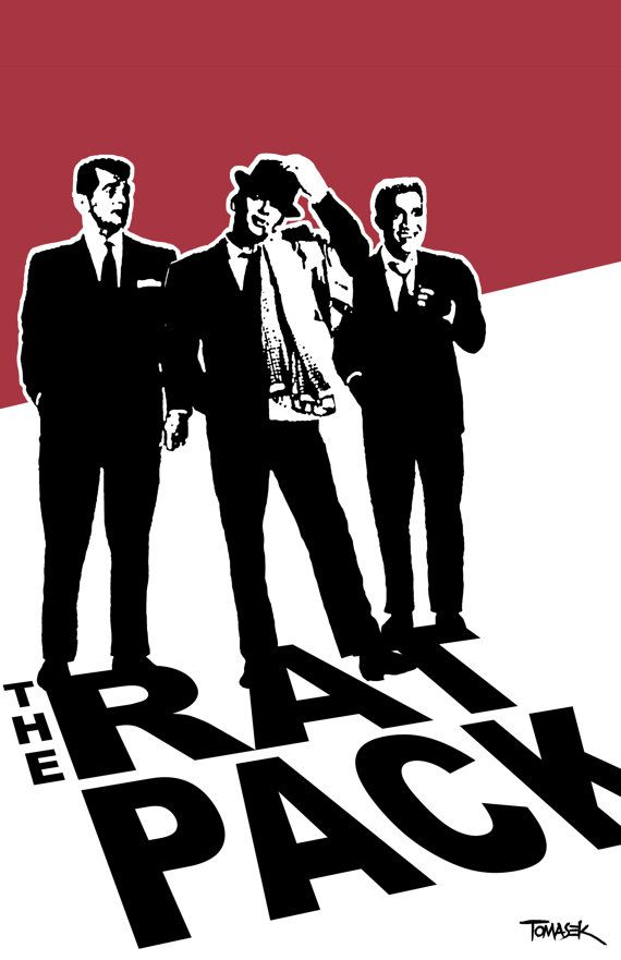 The Rat Pack Print Music In 2018 Pinterest Rats Ng And Party