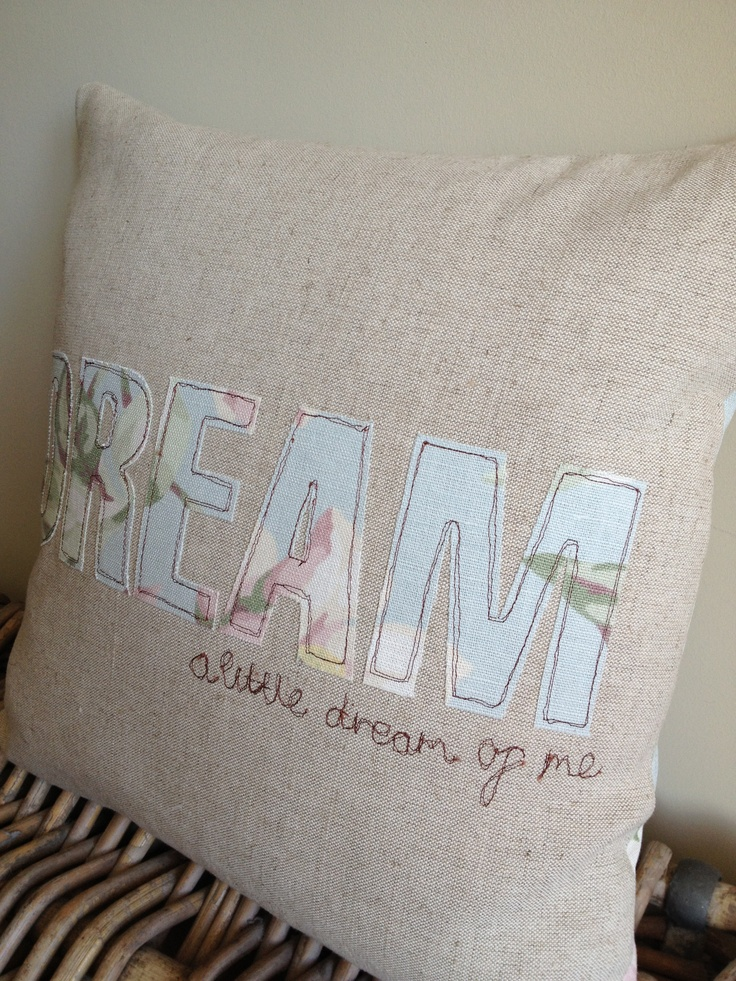 Handmade Cushion using Laura Ashley fabrics, applique and free motion machine embroidery Dream a little dream of me!