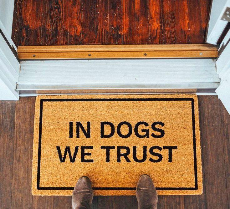 In Dogs We Trust Doormat
