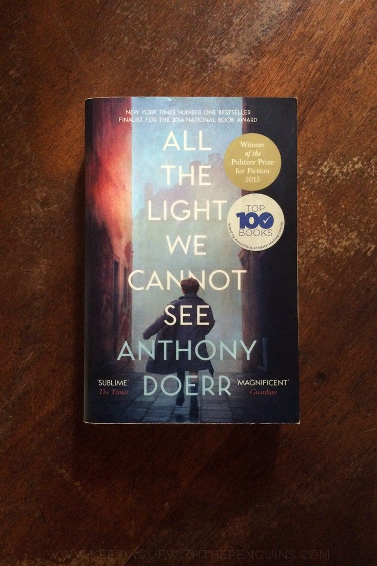 All The Light We Cannot See Anthony Doerr Anthony Doerr 100