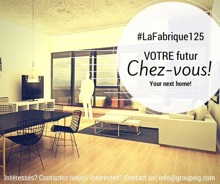 Votre nouveau chez-vous? Écrivez-nous! info@groupeig.com
