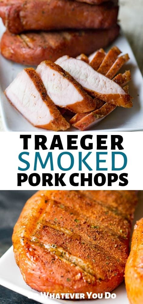 Traeger Smoked Pork Chops   Recipe   Smoked pork chops ...