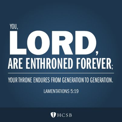 Lamentations 5:19 #christian #wordsearchbible #hcsb #bible #bibleart #inspiration #praise #encouragement