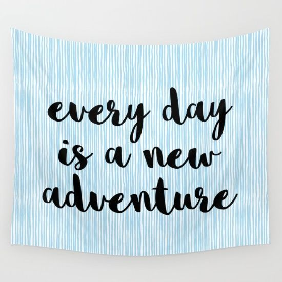 """""""Every day is a new adventure"""" quote.<br/> <br/> typography,inspiration,motivation,quote..."""
