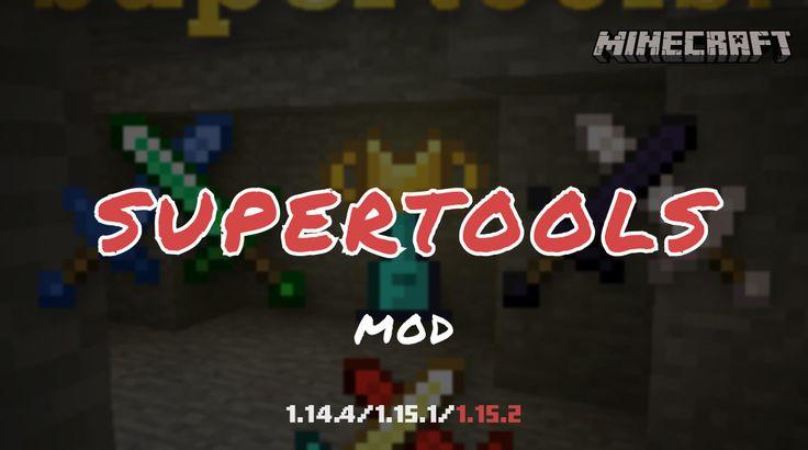 Super Tools Mod Mod Minecraft Mods Minecraft