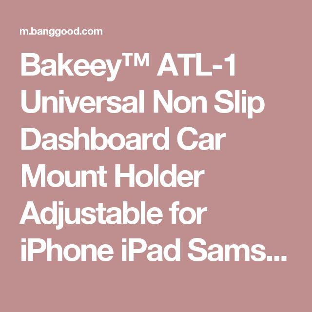 Bakeey™ ATL-1 Universal Non Slip Dashboard Car Mount Holder Adjustable for iPhone iPad Samsung GPS Smartphone Sale - Banggood Mobile