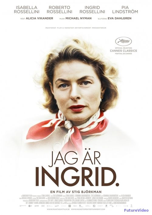 Ингрид Бергман: В её собственных словах (2015) - смотреть онлайн в HD бесплатно…