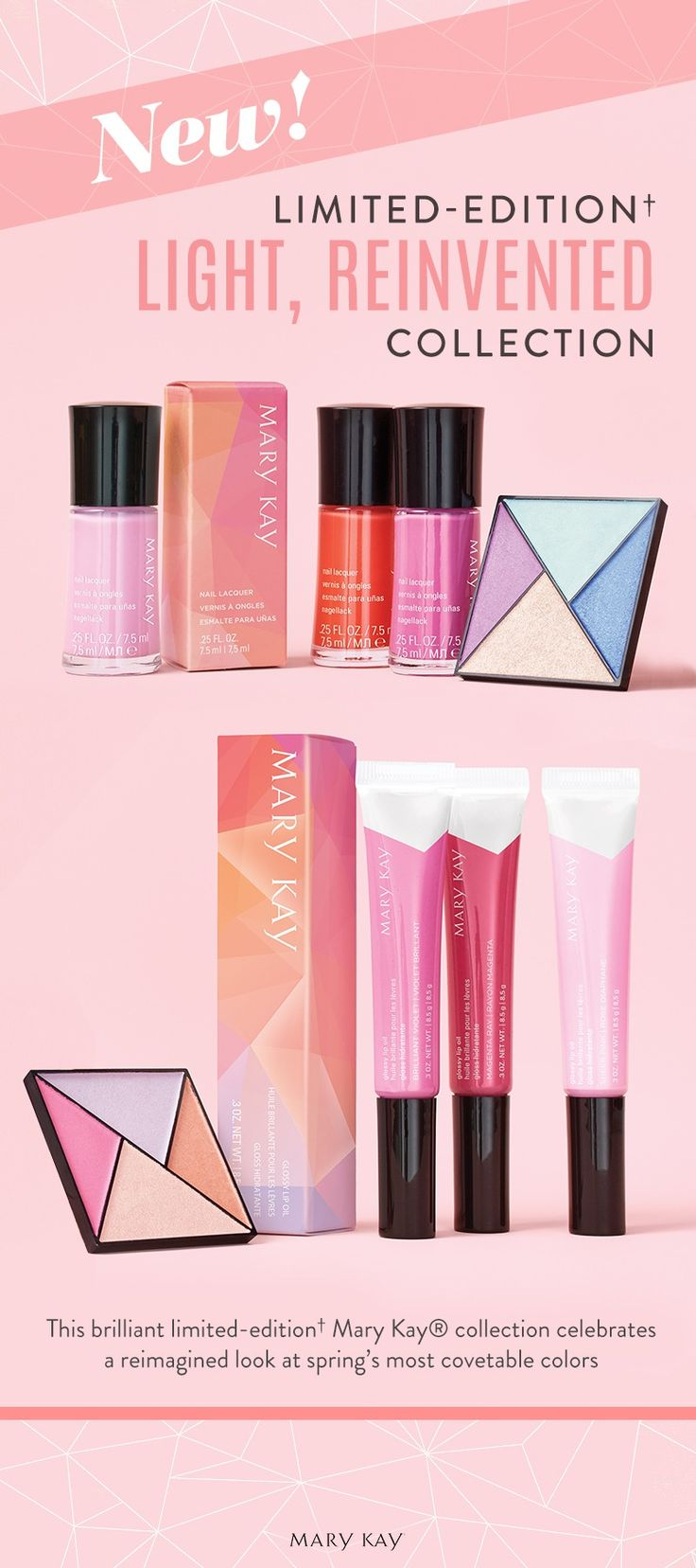 Our favorite spring shades, just in time for the new season! The new Limited-Edition† Light, Reinvented Collection borrows inspiration from vivid springtime florals with gorgeous pinks, purples and reds for your eyes, lips and nails! | Mary Kay