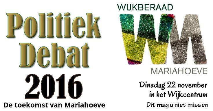 22 Nov - Politiek Debat 2016  –  Wijkberaad Mariahoeve - http://www.wijkmariahoeve.nl/politiek-debat-wijkberaad/