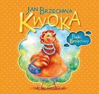 """Książki dla dzieci i młodzieży.: ,,Kwoka"""" Jan Brzechwa"""