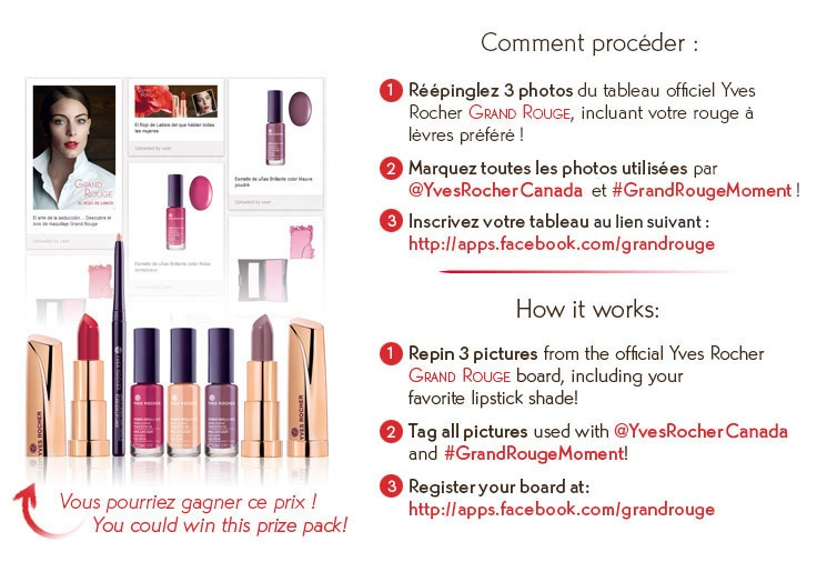 Enter our Pinterest Grand Rouge contest for a chance to win great Grand Rouge products! Participez à notre concours Pinterest Grand Rouge pour une chance de gagner des prix Grand Rouge ! @Yves Bonis Rocher Canada #GrandRougeMoment