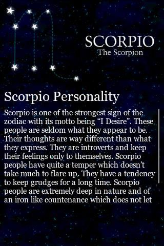I'm proud to be a Scorpio but I must learn to be the positive Scorpio as opposed to the negative