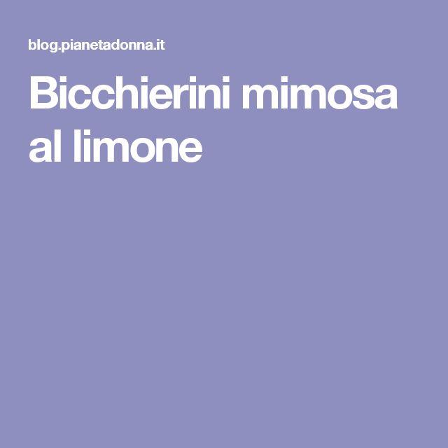 Bicchierini mimosa al limone