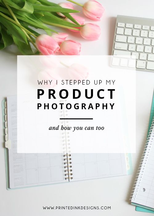 Why I stepped up my product photography game — Intentionally Designed