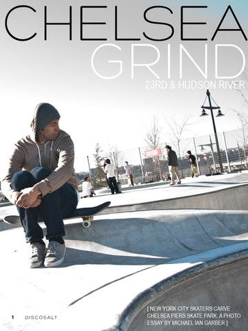 Discosalt Magazine Issue 1 for the iPad - Chelsea Grind