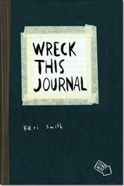 Wreck This Journal af Keri Smith, ISBN 9781846144455