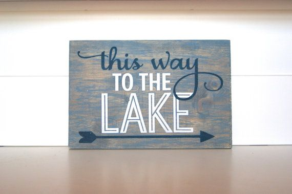 This Way To The Lake Wood Sign Wood Quote Sign by CraftCrazedMom