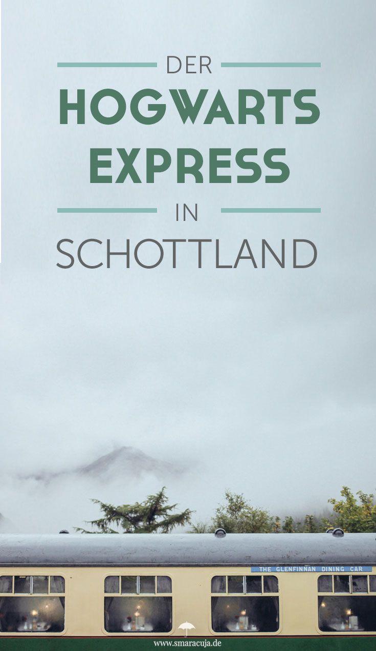 Ninas Reisefails – Der Hogwarts Express in Schottland – Smaracuja    Nina Hüpen-Bestendonk