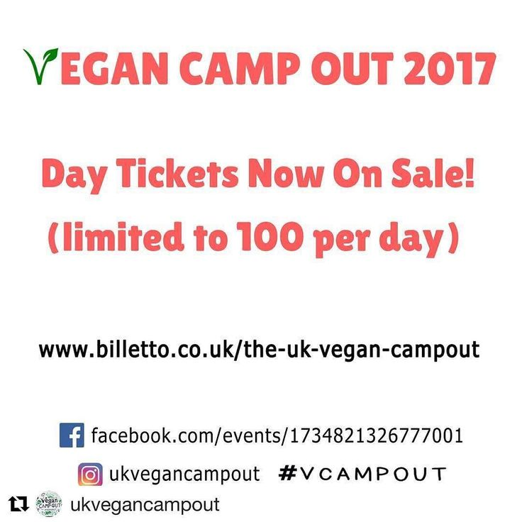 #Repost @ukvegancampout (@get_repost)  Day tickets now on sale from http://ift.tt/2fzArSb  (link also in bio) #ukvegancampout2017 #vegancampout #festival #veganfestival #nottingham #july