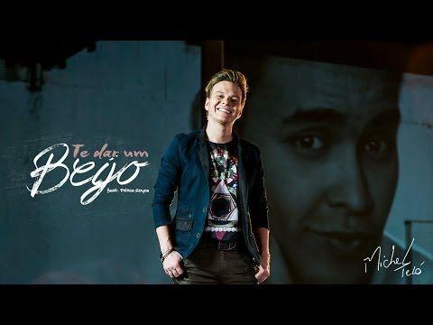 Michel Teló feat. Prince Royce - Te dar um beijo (CLIPE OFICIAL) - YouTube