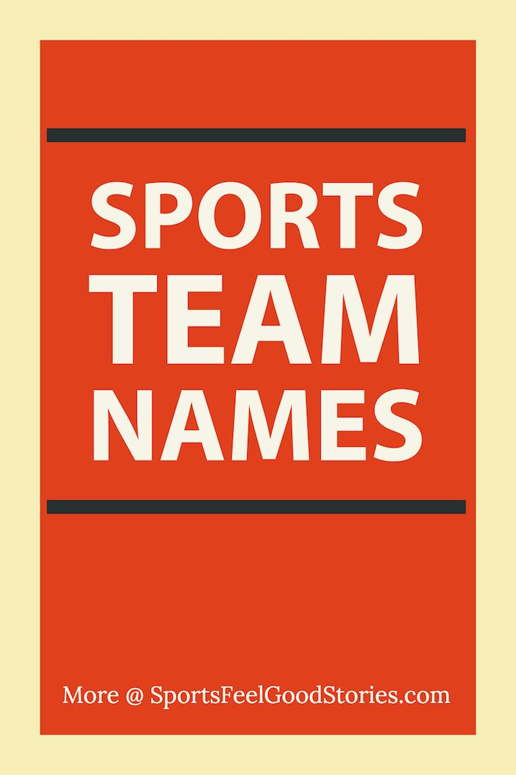 Best Team Names For Business Groups And Sports Clubs Team Names Fantasy Team Names Best Team Names
