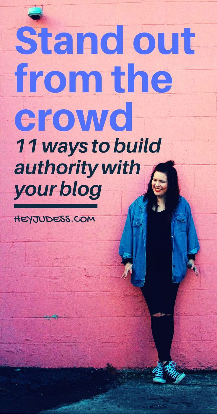 How are you suppose to stand out from the crowd when everyone is blogging about the same thing? Click to read about 11 ways to build authority with your blog...