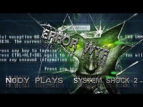 System Shock 2 Episode 24 Error