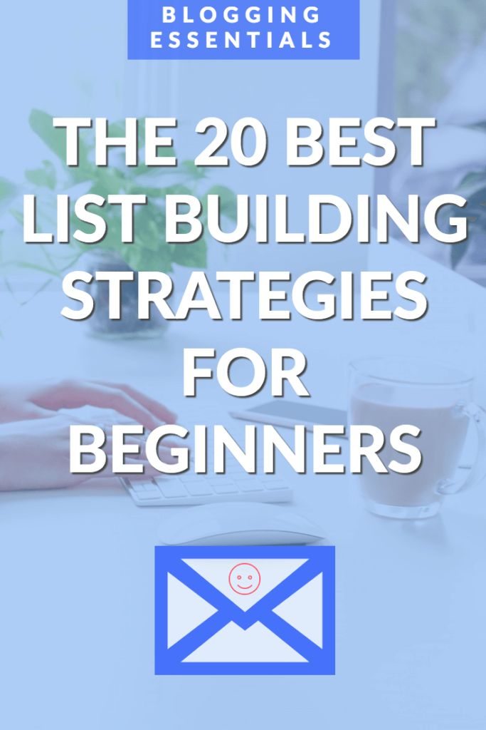The 20 best Email list building strategies for beginners