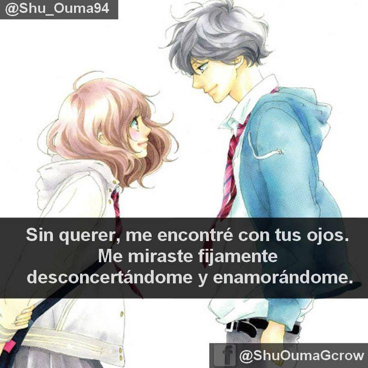 sin querer me encontré con tus ojos.  #Ao_Haru_Ride #Anime #Frases_anime #frases
