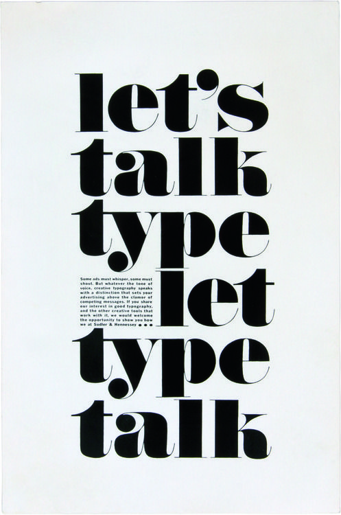 Let's talk type. Herb Lubalin.  This is typical of Lubalin's work: a stark, bold layout—with bespoke lettering, combined to create a stunning composition. It's A 1959 trade-journal ad, promoting the work of the advertising firm Sudley & Hennessey, where Lubalin worked from 1945 to 1964.  This week I spent an evening at St. Brides typographic library for a celebration of the life and work of the American Graphic Designer and for the launch of the first comprehensive monograph