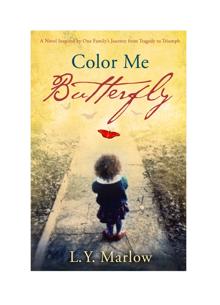 166 best domestic violence books images on pinterest domestic the nook book ebook of the color me butterfly a novel inspired by one familys journey from tragedy to triumph by l marlow at barnes noble fandeluxe Images