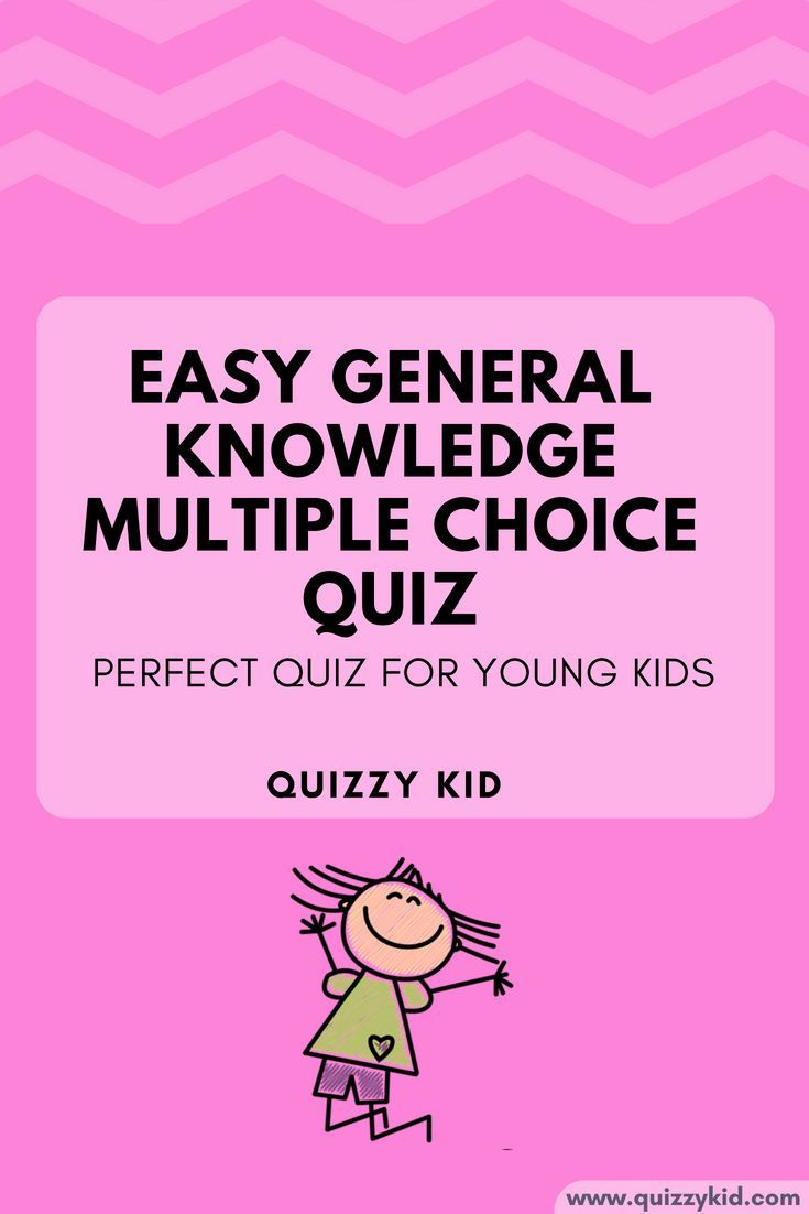 Easy General Knowledge Quiz Multiple Choice Knowledge Quiz
