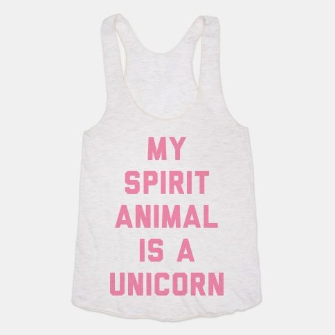 My Spirit Animal is a Unicorn   T-Shirts, Tank Tops, Sweatshirts and Hoodies   HUMAN