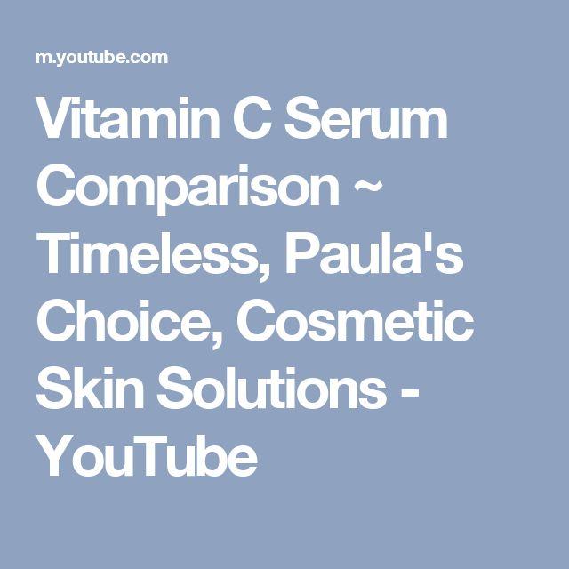 Vitamin C Serum Comparison ~ Timeless, Paula's Choice, Cosmetic Skin Solutions - YouTube