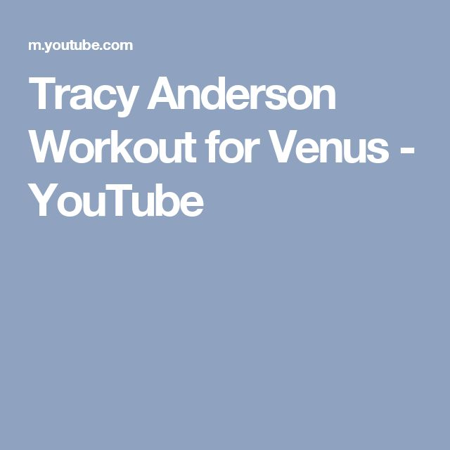 Tracy Anderson Workout for Venus - YouTube