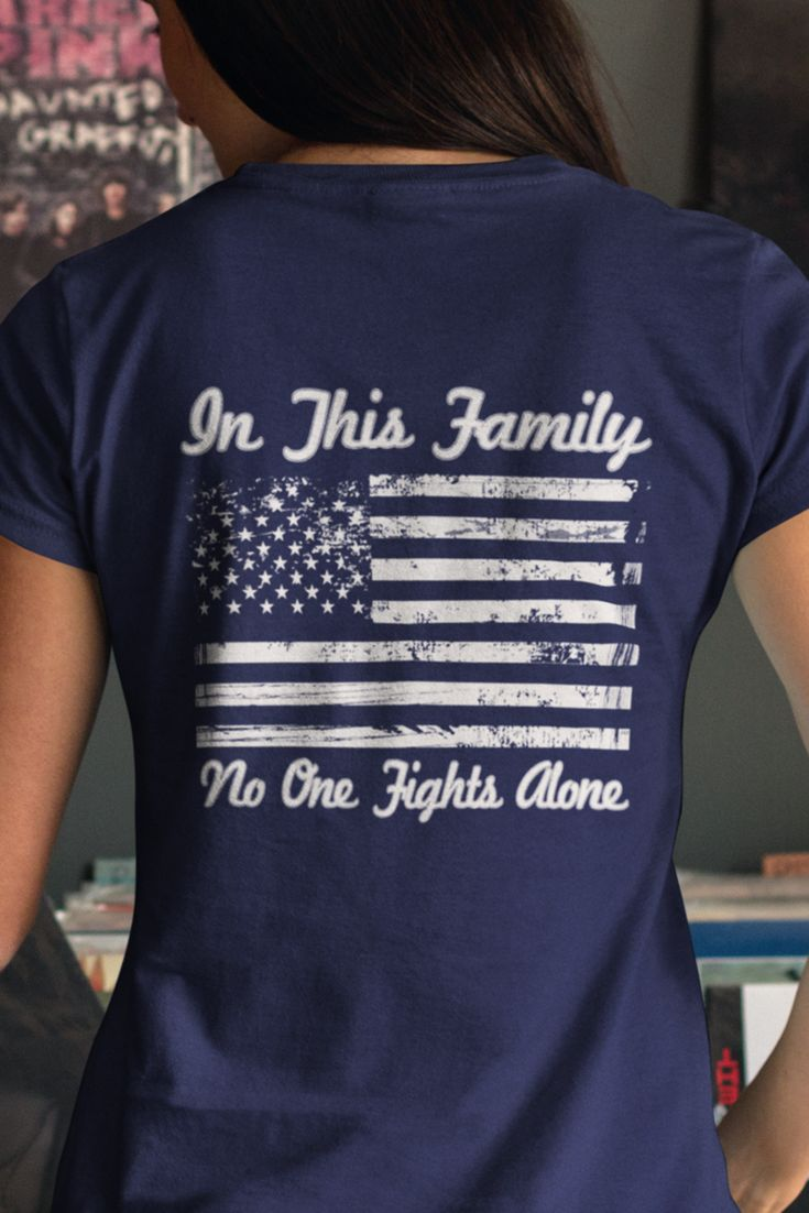 Perfect For Military Families and Veterans. In This Family No One Fights Alone T-Shirt.