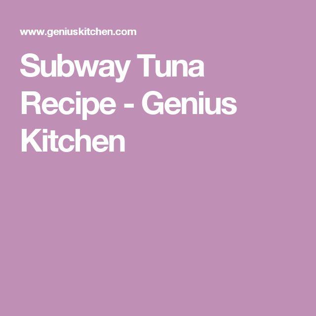 Subway Tuna Recipe - Genius Kitchen