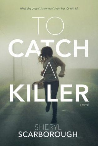 To Catch a Killer by Sheryl Scarborough \\ Loads of Forensics Fun!
