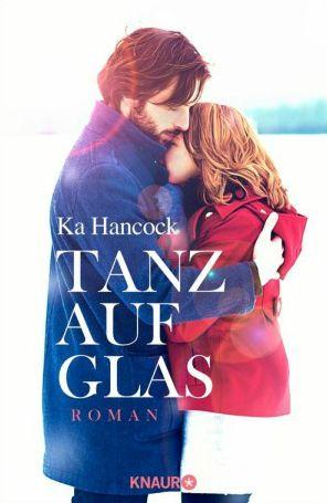 """""""Tanz auf Glas"""" von Ka Hancock #Liebe #Roman #Weltbild"""