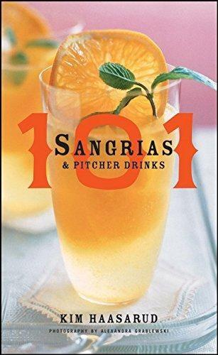 101 Sangrias & Pitcher Drinks