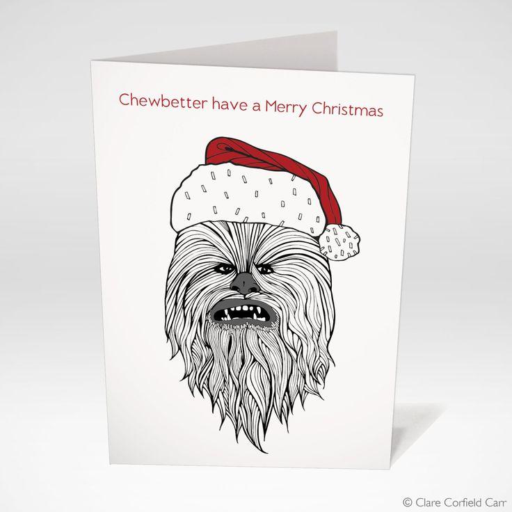 Star Wars Christmas Card: Chewbacca Funny Christmas Card 'Chewbetter have a Merry Christmas' Star Wars theme Christmas Card, size A6 by clarecorfieldcarr on Etsy https://www.etsy.com/listing/257854329/star-wars-christmas-card-chewbacca-funny