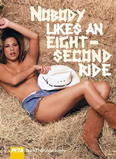 PETA advert in poor taste speaking out against Rodeos-- PETA: don't hurt animals, but lets totally degrade women. Fucking idiots