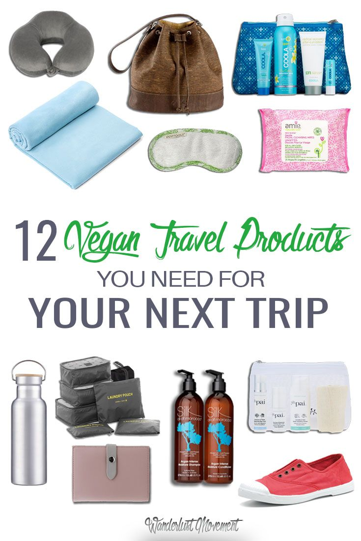 12 Vegan Travel Products You Need For Your Next Trip | Wanderlust Movement