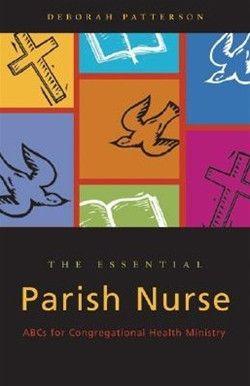 The Essential Parish Nurse