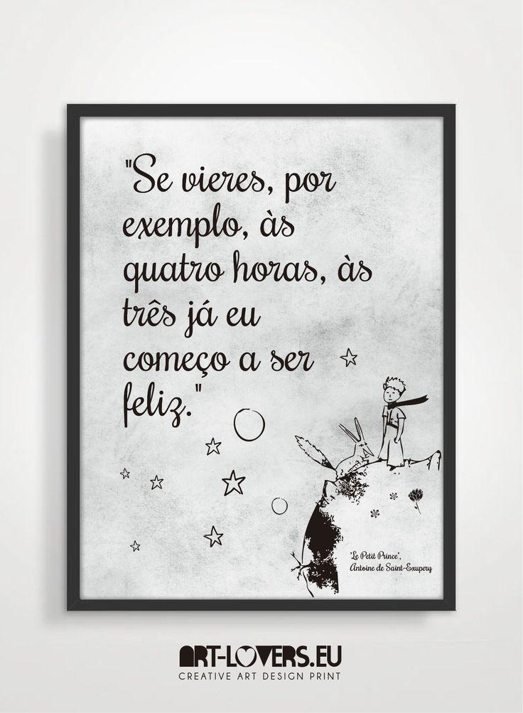 """♥ decora a tua casa e escritório com este fantástico poster art-lovers ♥ É também um presente perfeito♥ Frase Saint Exupéry: O Principezinho """"Se vires, por exemplo às quatro horas, às três já eu começo a ser feliz"""""""