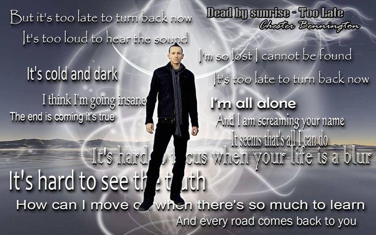 Chester Bennington - dead by Sunrise lyrics