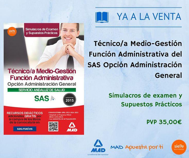 #yaalaventa #nuevolibro #SAS Técnico Medio-Gestión Función Administrativa,Simulacros de Examen y Supuestos Prácticos.