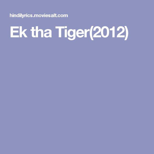 Ek tha Tiger(2012)