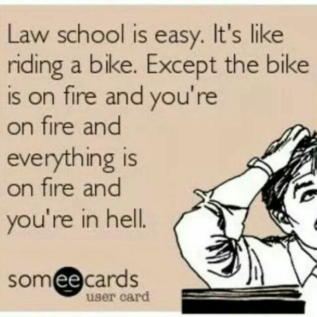 Law School Hell Laugh, Cry, Law School Pinterest Law