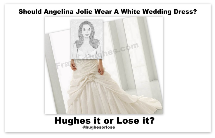 3rd Times A Charm? What #AngelinaJolie will wear to her upcoming #wedding to partner #BradPitt. The biggest question is will the #weddingdress the #bride wear be white for her third trip down the aisle? -Hughes it or Lose it?